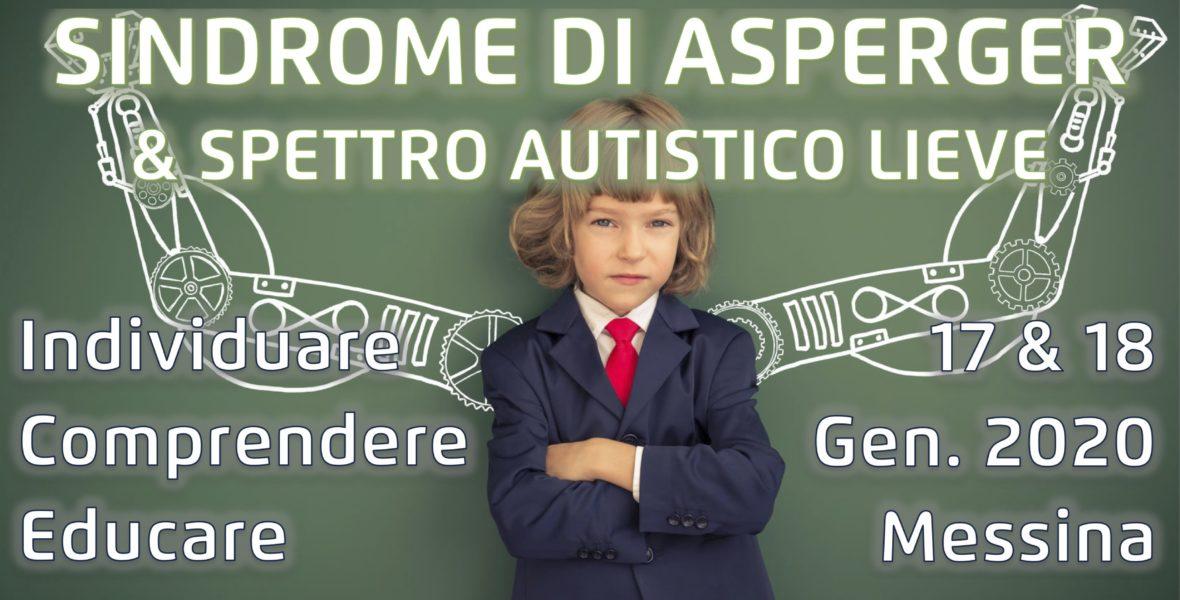 La Sindrome di Asperger e lo Spettro Autistico Lieve